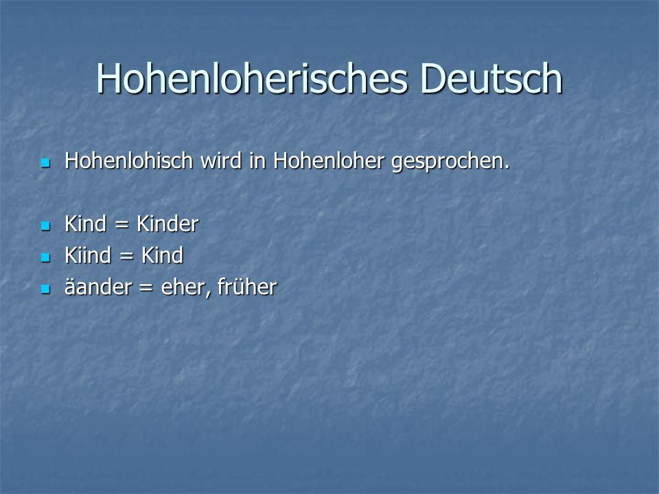 Hohenloherisches Deutsch