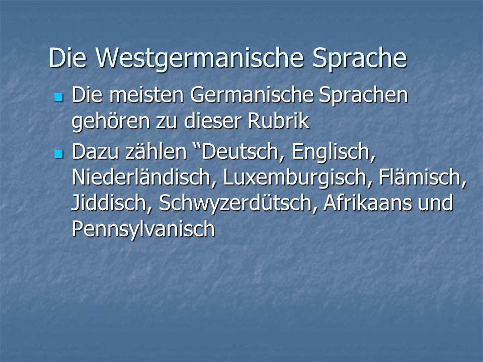 Die Westgermanische Sprache