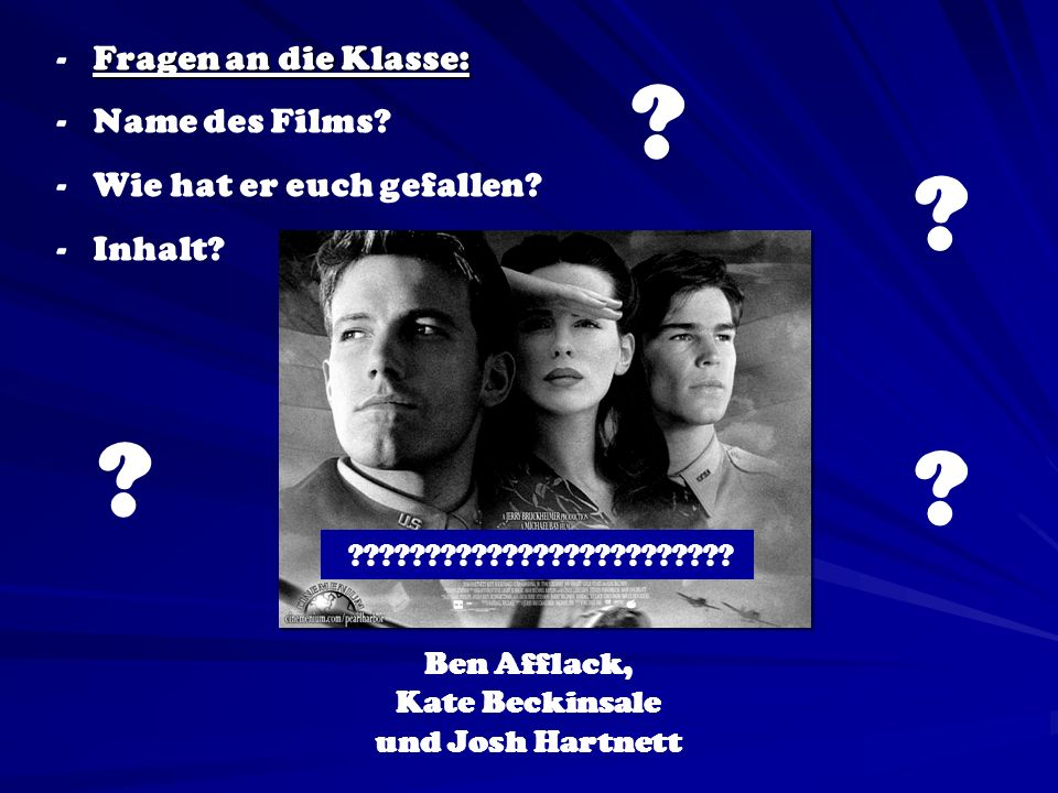 Ben Afflack, Kate Beckinsale und Josh Hartnett