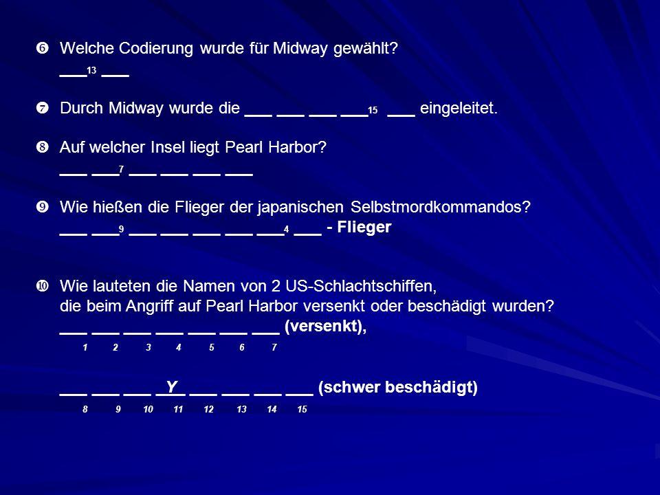 Welche Codierung wurde für Midway gewählt ___13 ___