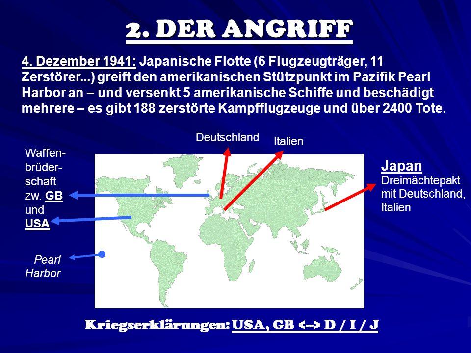 Kriegserklärungen: USA, GB <--> D / I / J