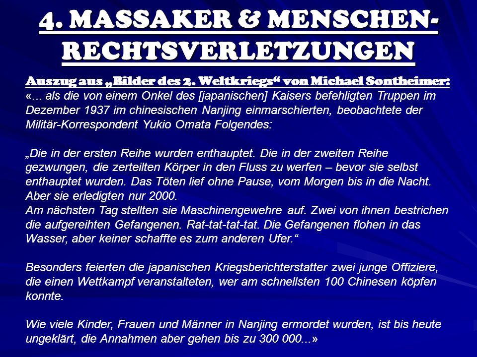 4. MASSAKER & MENSCHEN-RECHTSVERLETZUNGEN