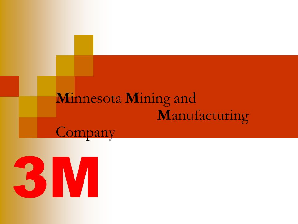 Minnesota Mining and Manufacturing Company
