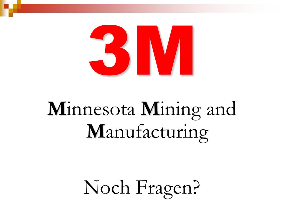 Minnesota Mining and Manufacturing