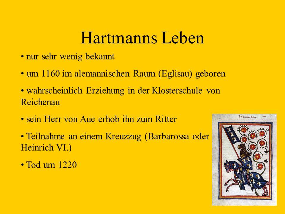Hartmanns Leben nur sehr wenig bekannt
