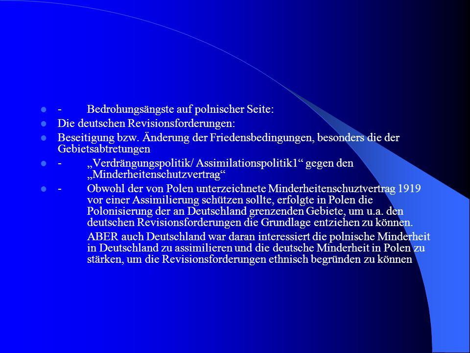 - Bedrohungsängste auf polnischer Seite: