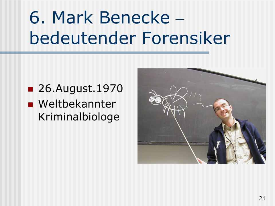 6. Mark Benecke – bedeutender Forensiker