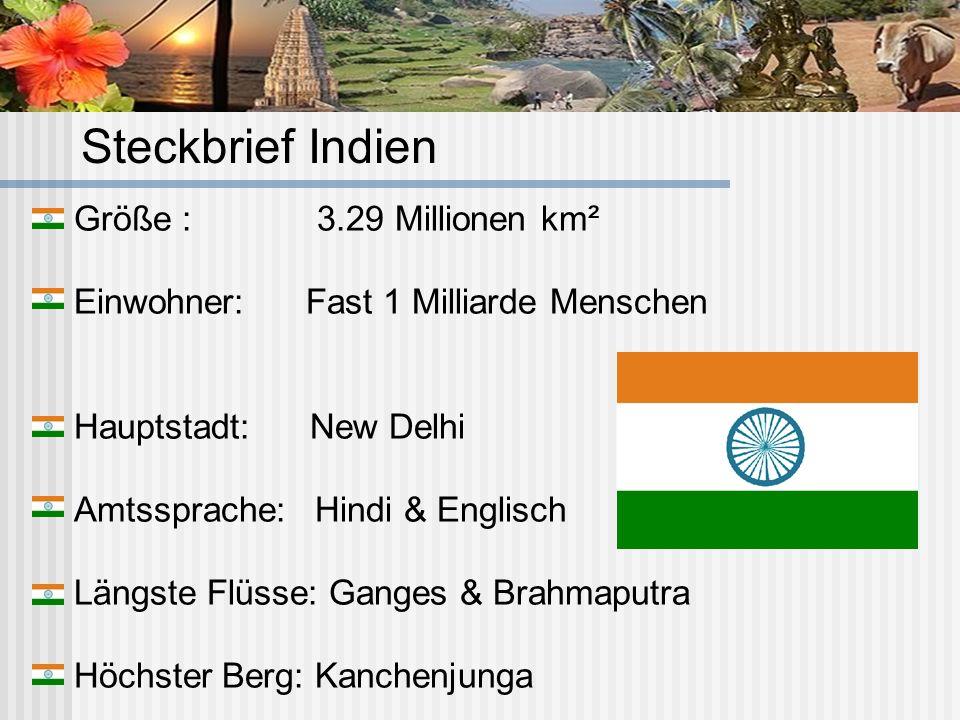 Steckbrief Indien Größe : 3.29 Millionen km²