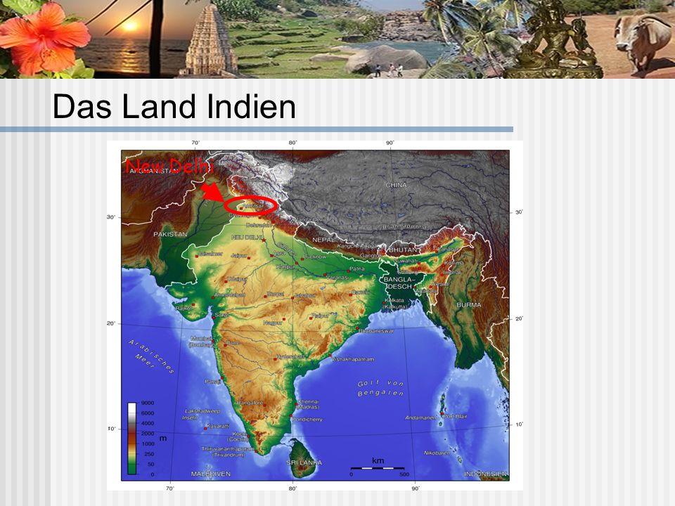 Das Land Indien New Delhi