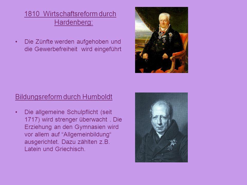 1810 Wirtschaftsreform durch Hardenberg: