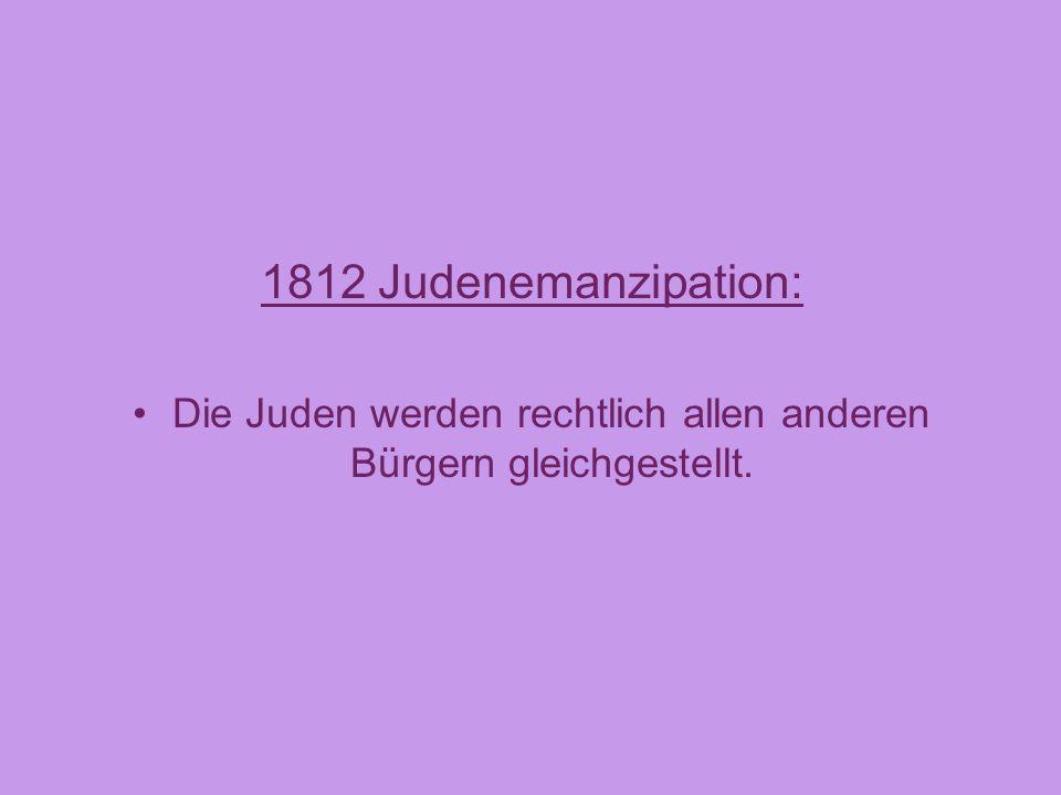 Die Juden werden rechtlich allen anderen Bürgern gleichgestellt.