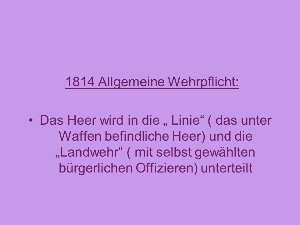 1814 Allgemeine Wehrpflicht: