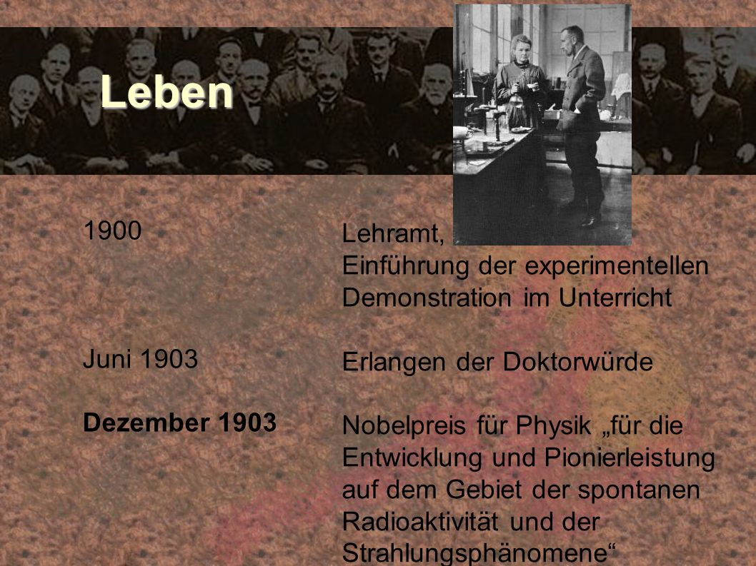 Leben 1900. Juni 1903. Dezember 1903. Lehramt, Einführung der experimentellen Demonstration im Unterricht.