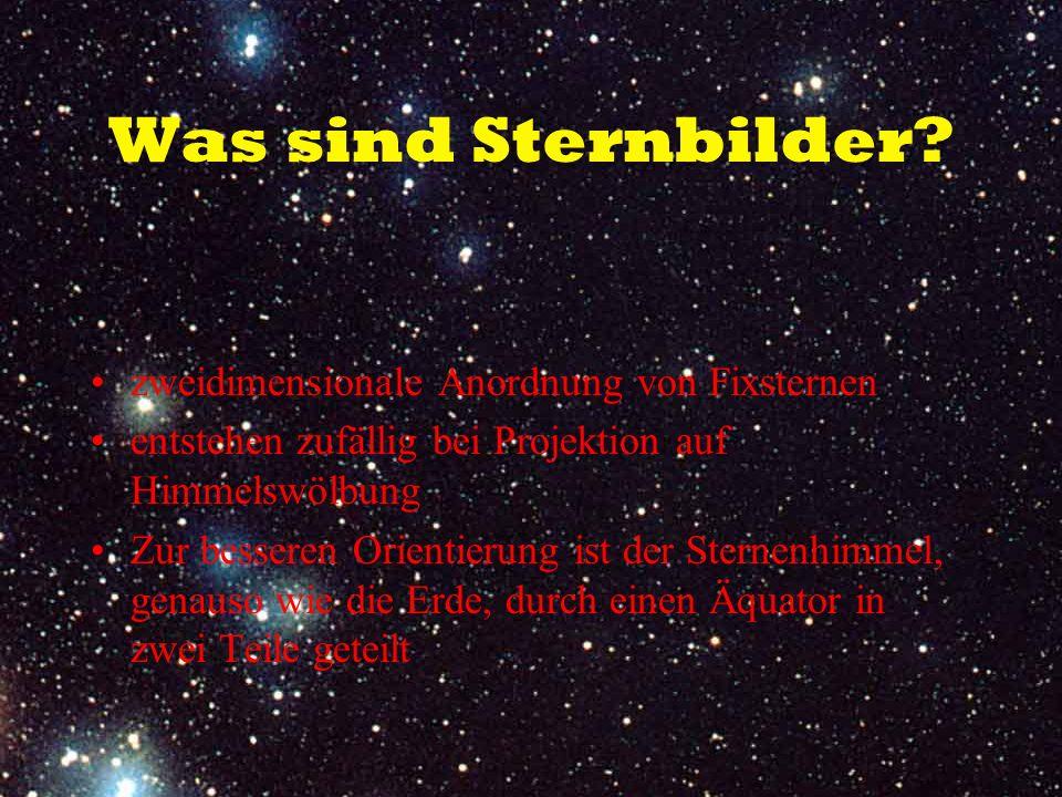 Was sind Sternbilder zweidimensionale Anordnung von Fixsternen