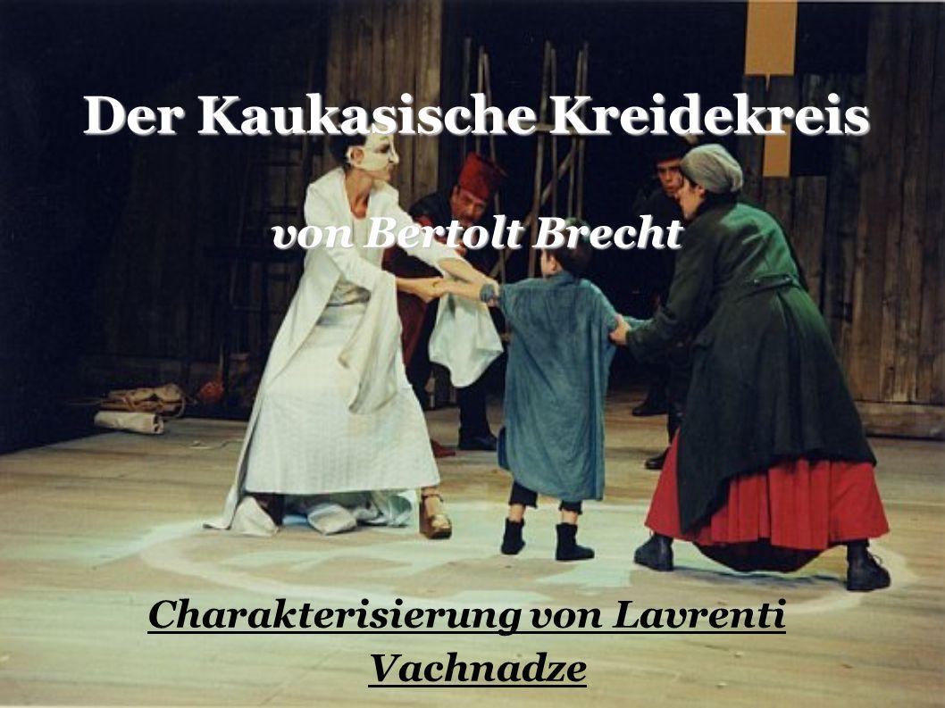Der Kaukasische Kreidekreis von Bertolt Brecht
