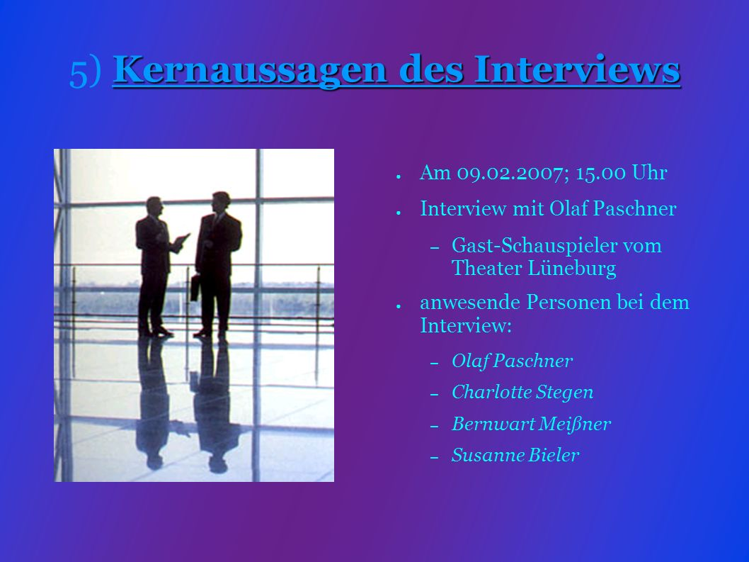 5) Kernaussagen des Interviews