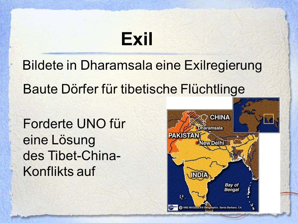 Exil Bildete in Dharamsala eine Exilregierung