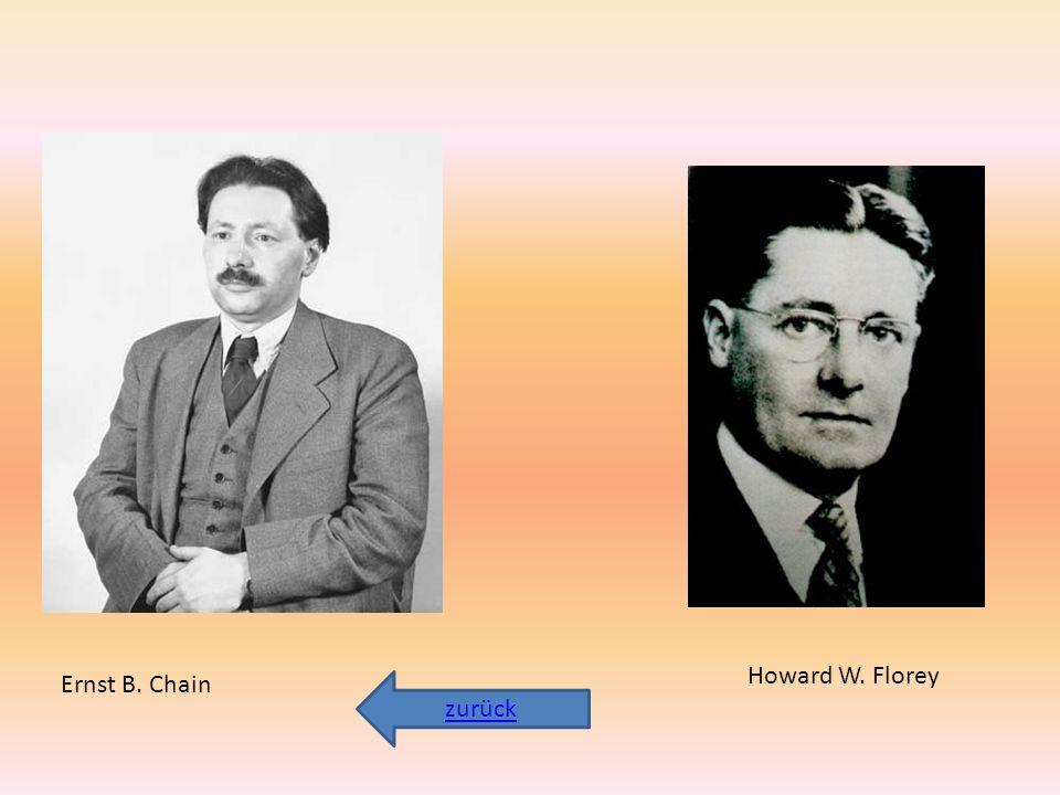 Howard W. Florey Ernst B. Chain zurück