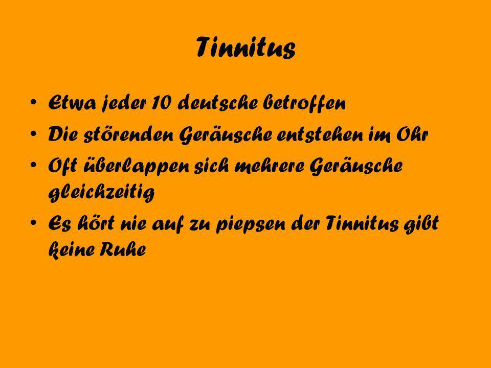 Tinnitus Etwa jeder 10 deutsche betroffen