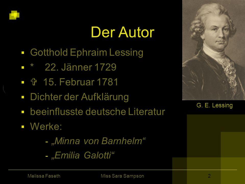Der Autor Gotthold Ephraim Lessing * 22. Jänner 1729