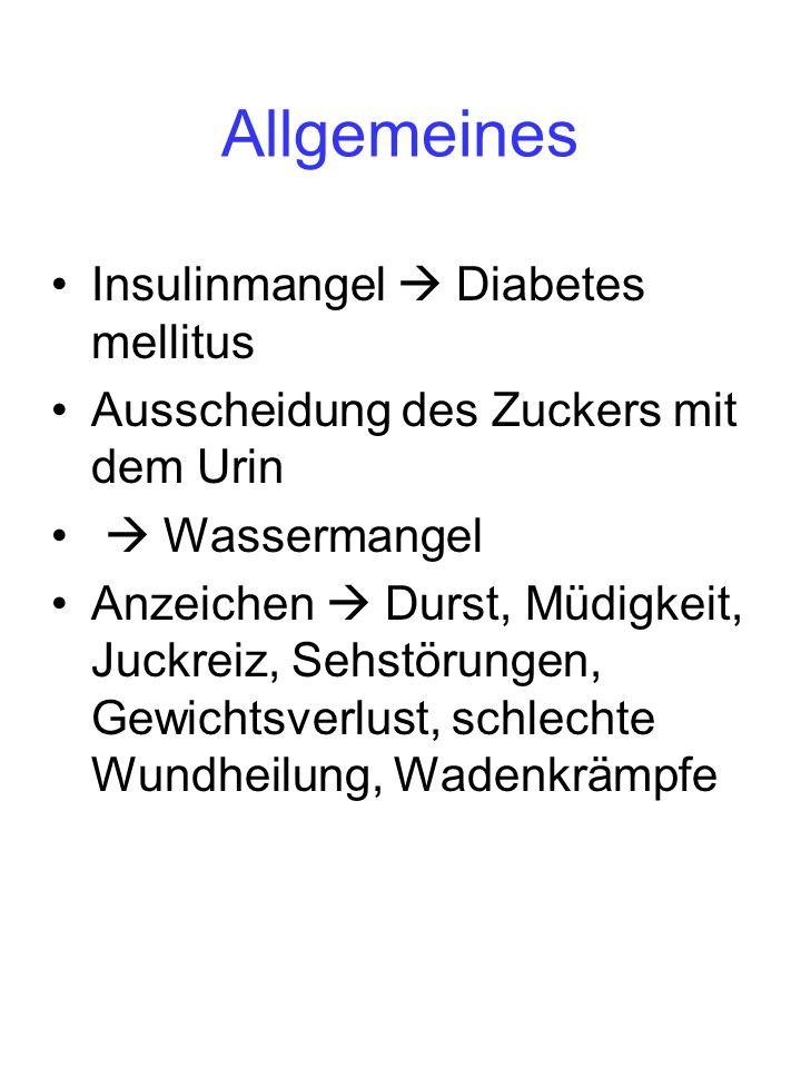 Allgemeines Insulinmangel  Diabetes mellitus