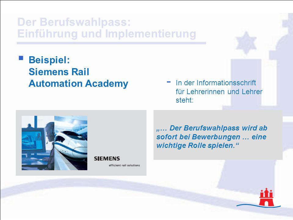 Beispiel: Siemens Rail Automation Academy