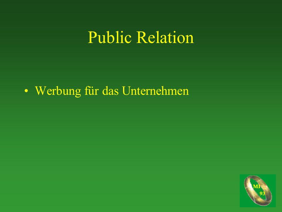 Public Relation Werbung für das Unternehmen