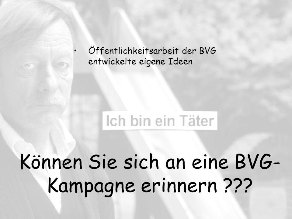 Können Sie sich an eine BVG-Kampagne erinnern