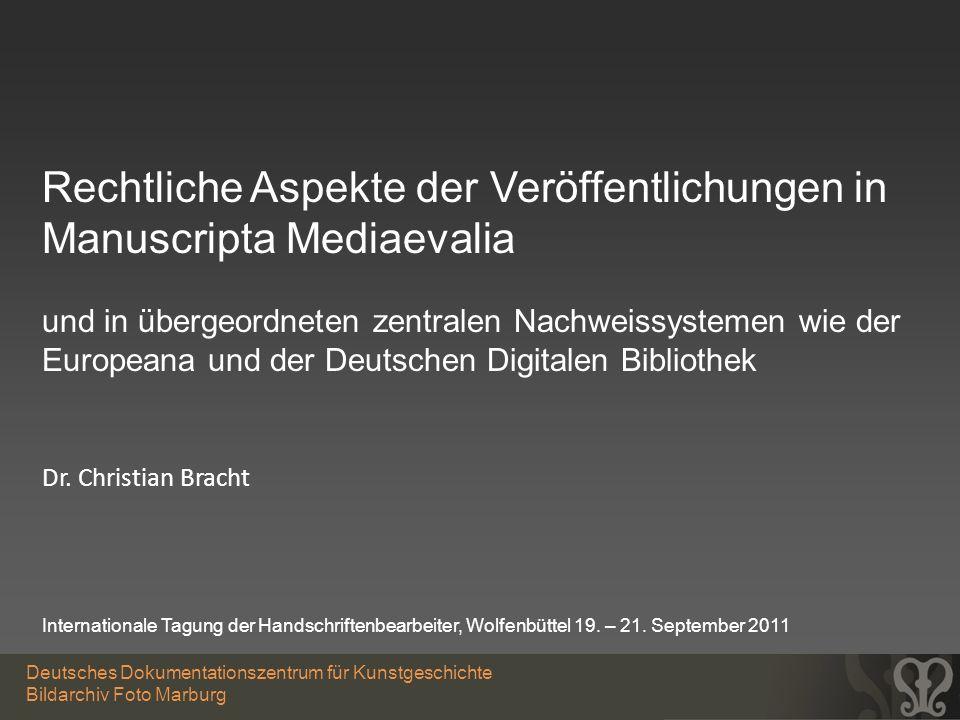 Rechtliche Aspekte der Veröffentlichungen in Manuscripta Mediaevalia