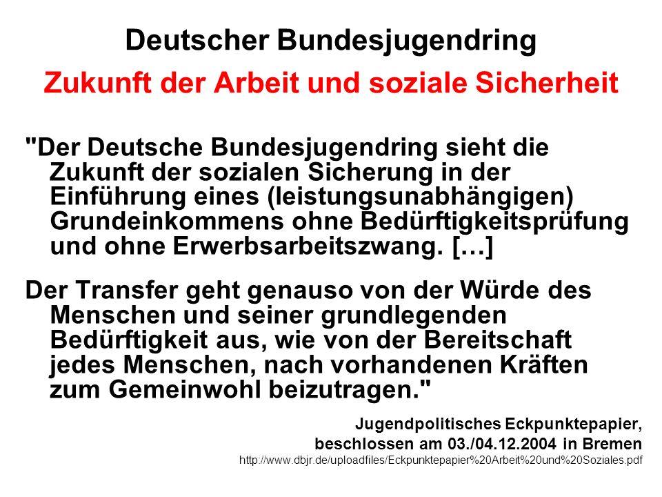 Deutscher Bundesjugendring Zukunft der Arbeit und soziale Sicherheit