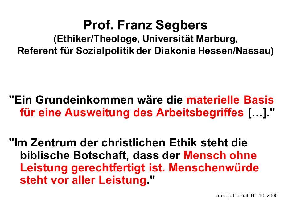 Prof. Franz Segbers (Ethiker/Theologe, Universität Marburg, Referent für Sozialpolitik der Diakonie Hessen/Nassau)
