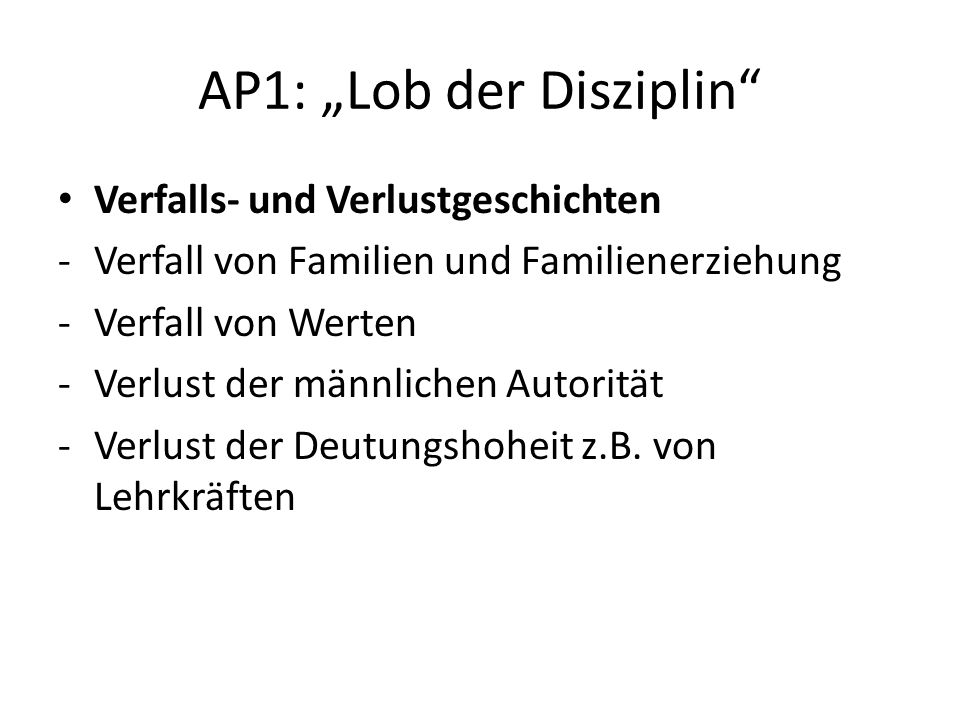 "AP1: ""Lob der Disziplin"