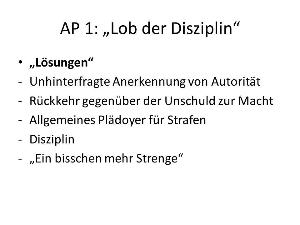 "AP 1: ""Lob der Disziplin"