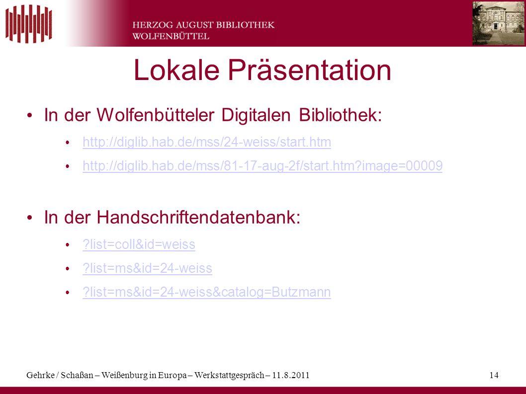 Lokale Präsentation In der Wolfenbütteler Digitalen Bibliothek: