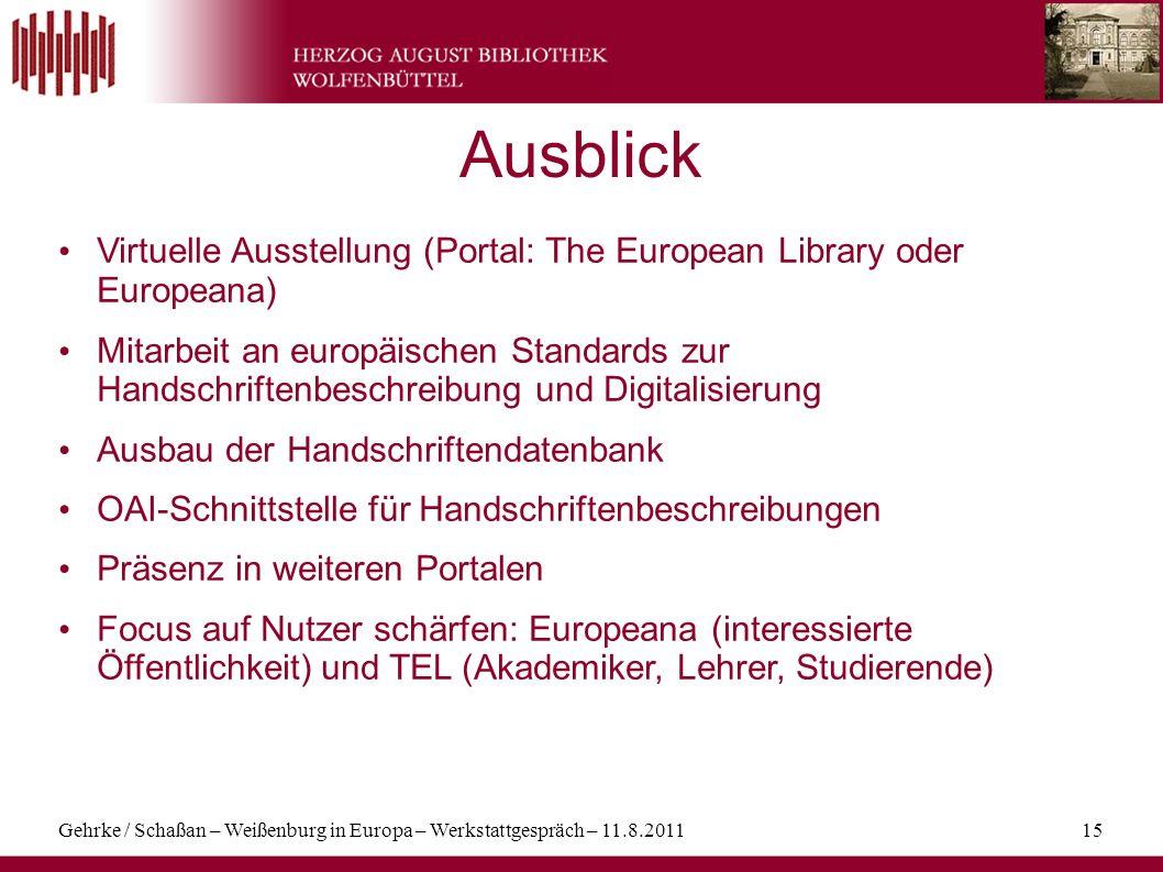 Ausblick Virtuelle Ausstellung (Portal: The European Library oder Europeana)