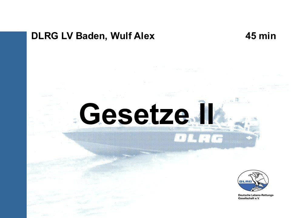 Gesetze II DLRG LV Baden, Wulf Alex 45 min 1) Abbildungen hinzufuegen,