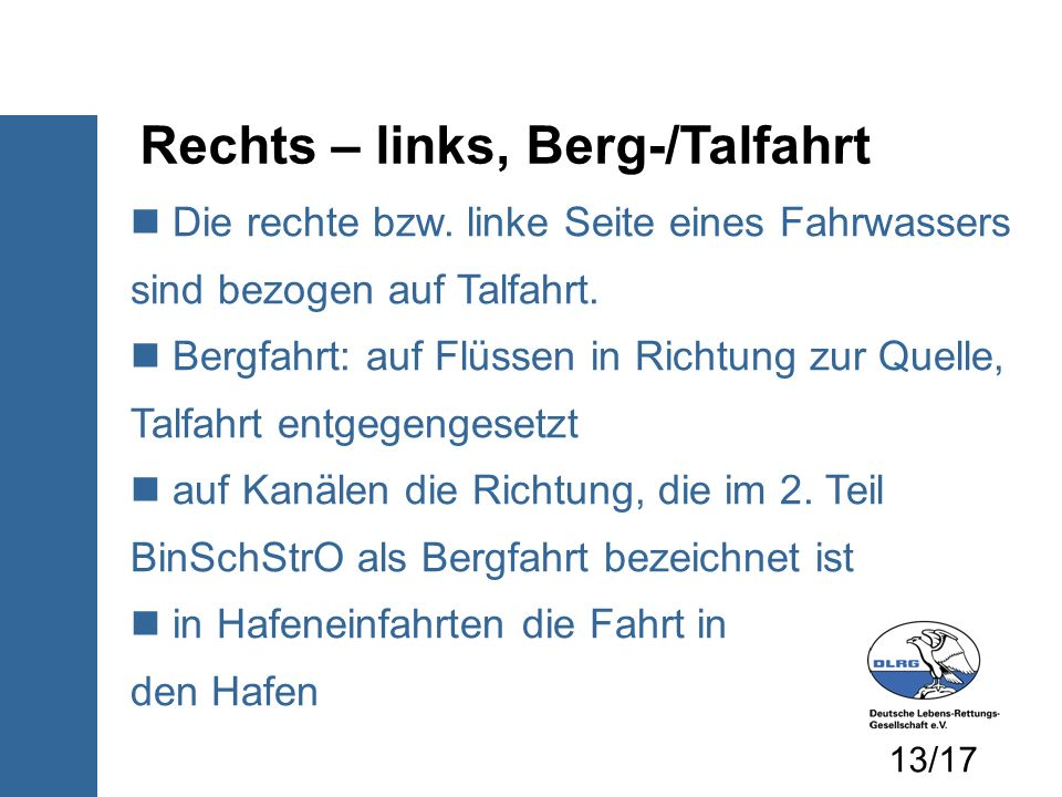 Rechts – links, Berg-/Talfahrt