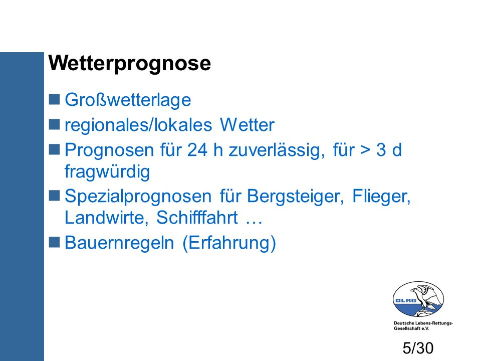 Wetterprognose Großwetterlage regionales/lokales Wetter