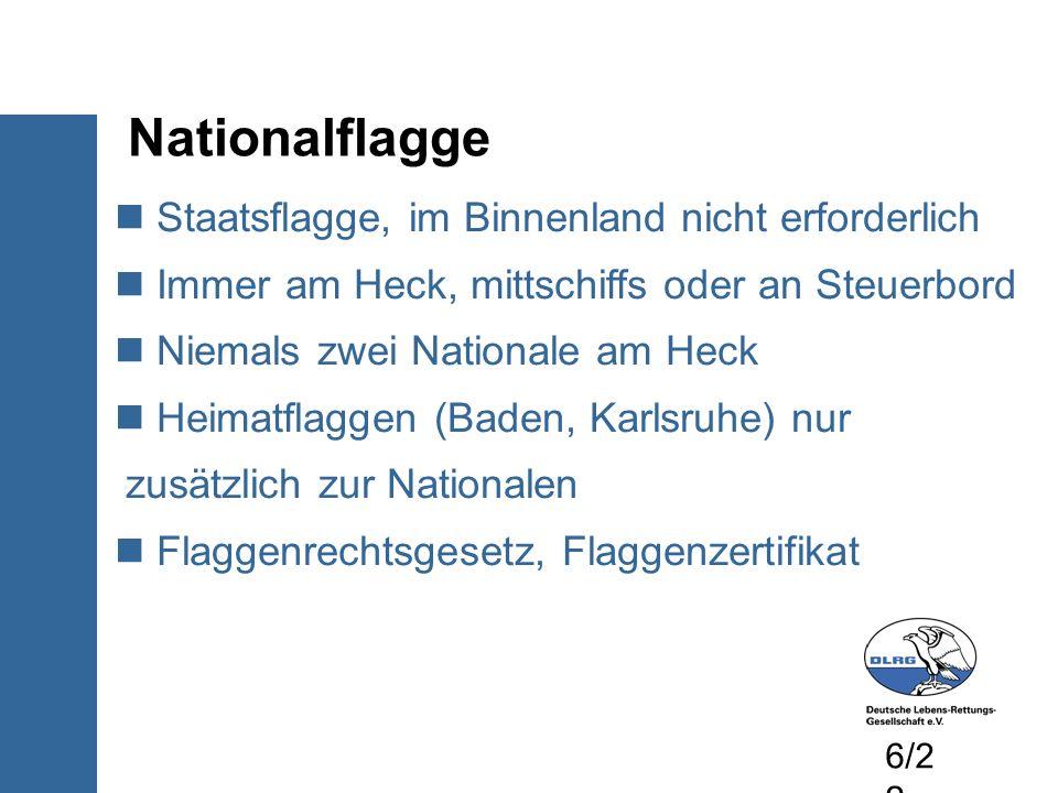 Nationalflagge Staatsflagge, im Binnenland nicht erforderlich