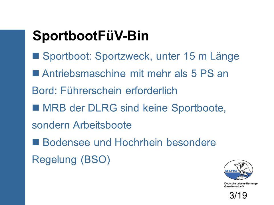 SportbootFüV-Bin Sportboot: Sportzweck, unter 15 m Länge