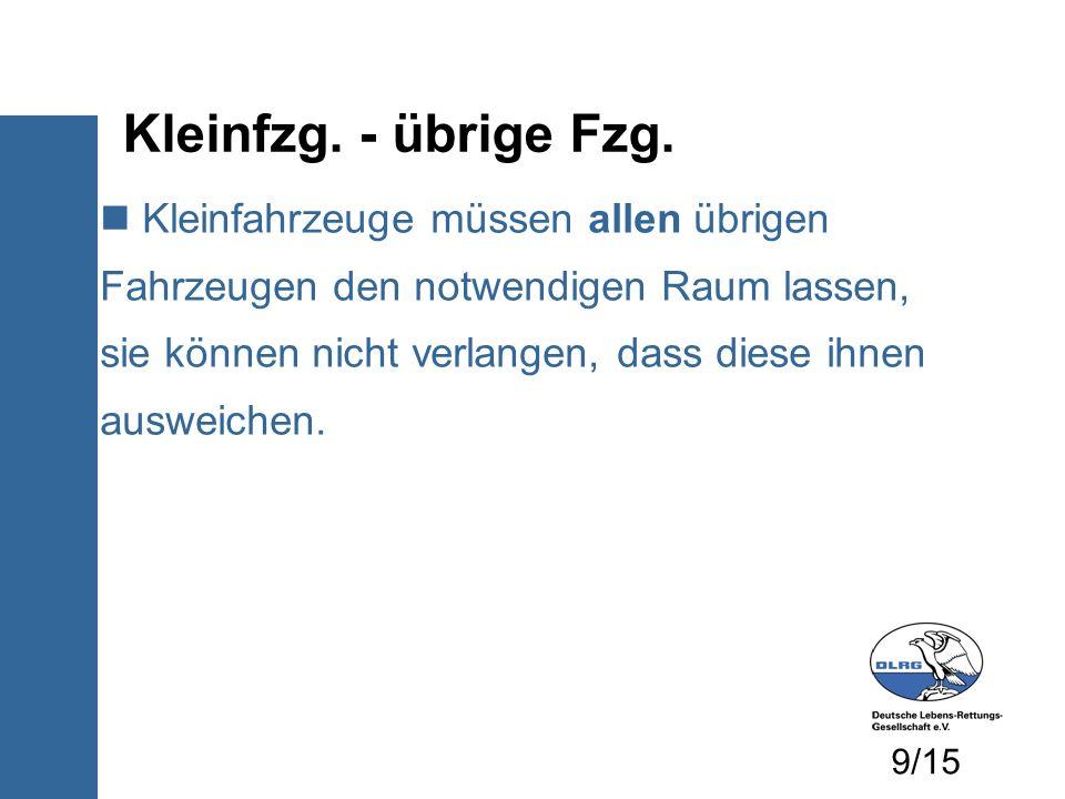 Kleinfzg. - übrige Fzg.