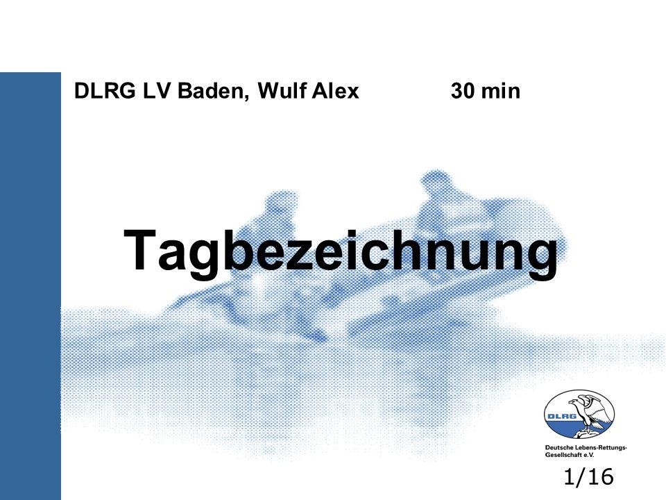 DLRG LV Baden, Wulf Alex 30 min