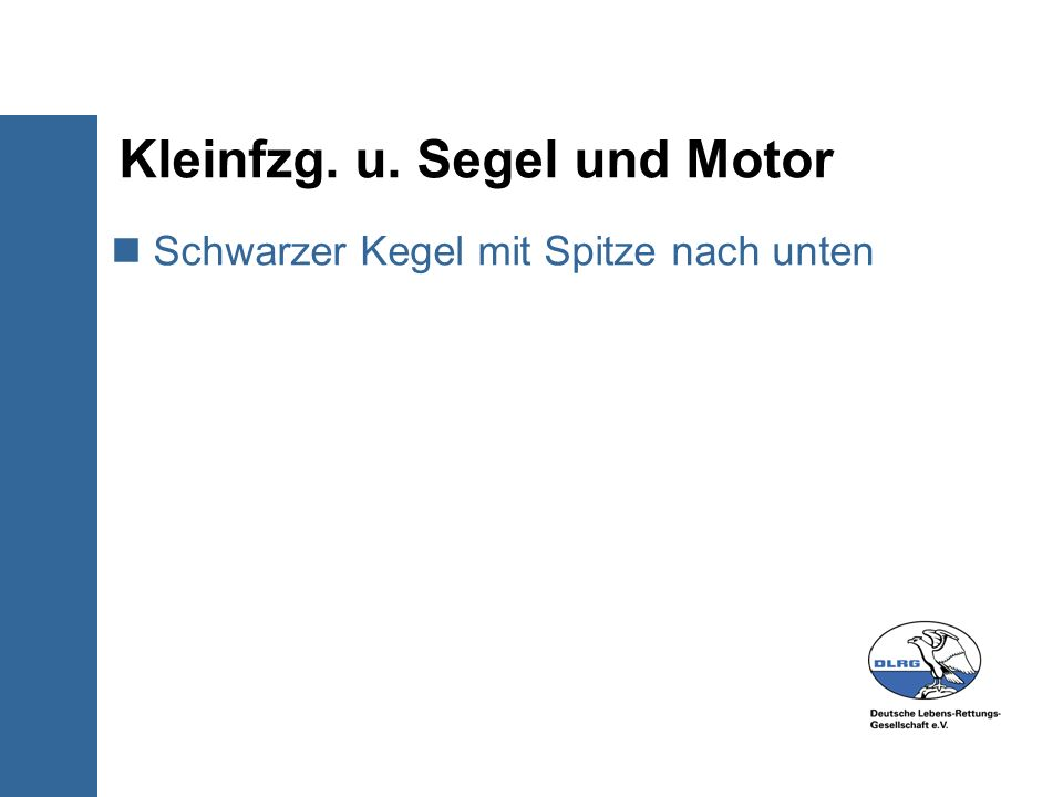 Kleinfzg. u. Segel und Motor
