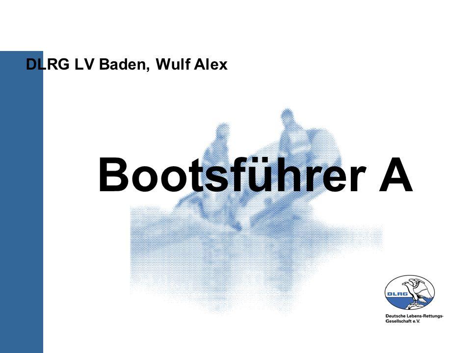 DLRG LV Baden, Wulf Alex Bootsführer A