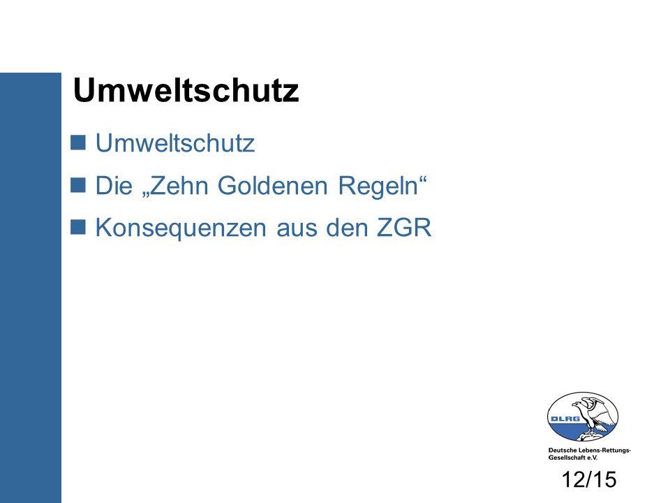 """Umweltschutz Umweltschutz Die """"Zehn Goldenen Regeln"""