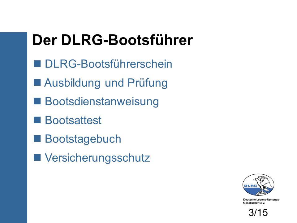 Der DLRG-Bootsführer DLRG-Bootsführerschein Ausbildung und Prüfung