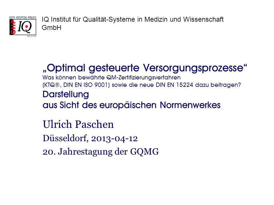 Ulrich Paschen Düsseldorf, 2013-04-12 20. Jahrestagung der GQMG