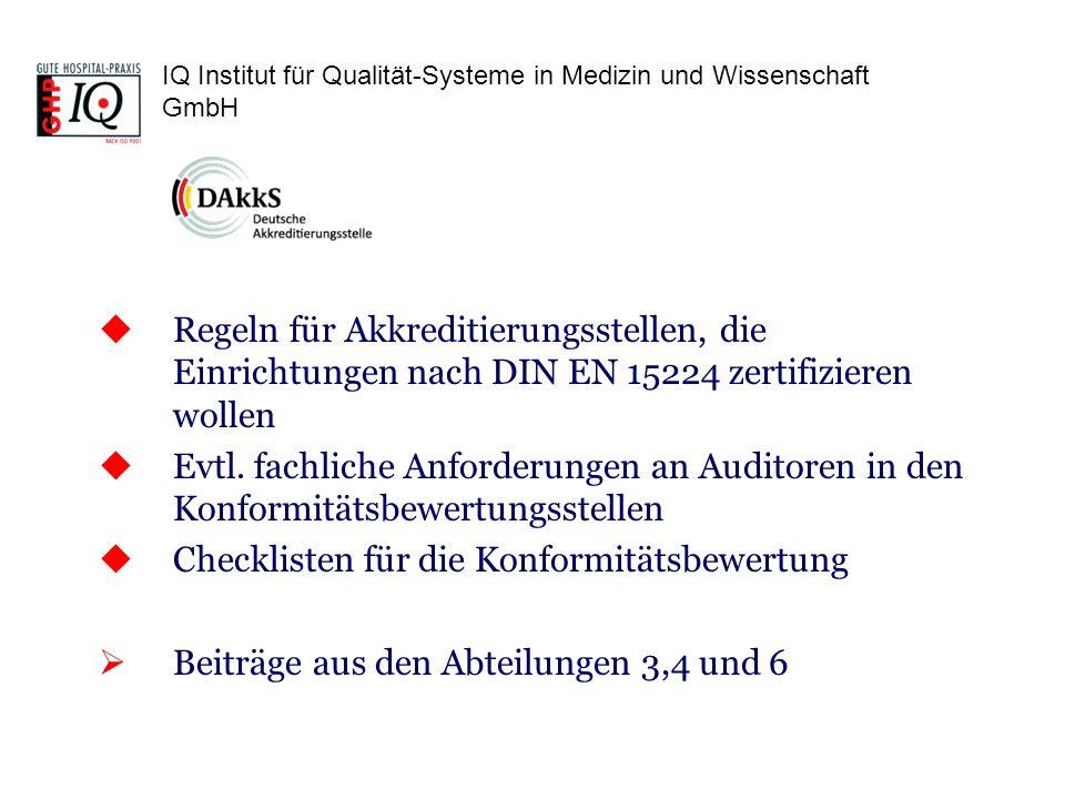 Regeln für Akkreditierungsstellen, die Einrichtungen nach DIN EN 15224 zertifizieren wollen