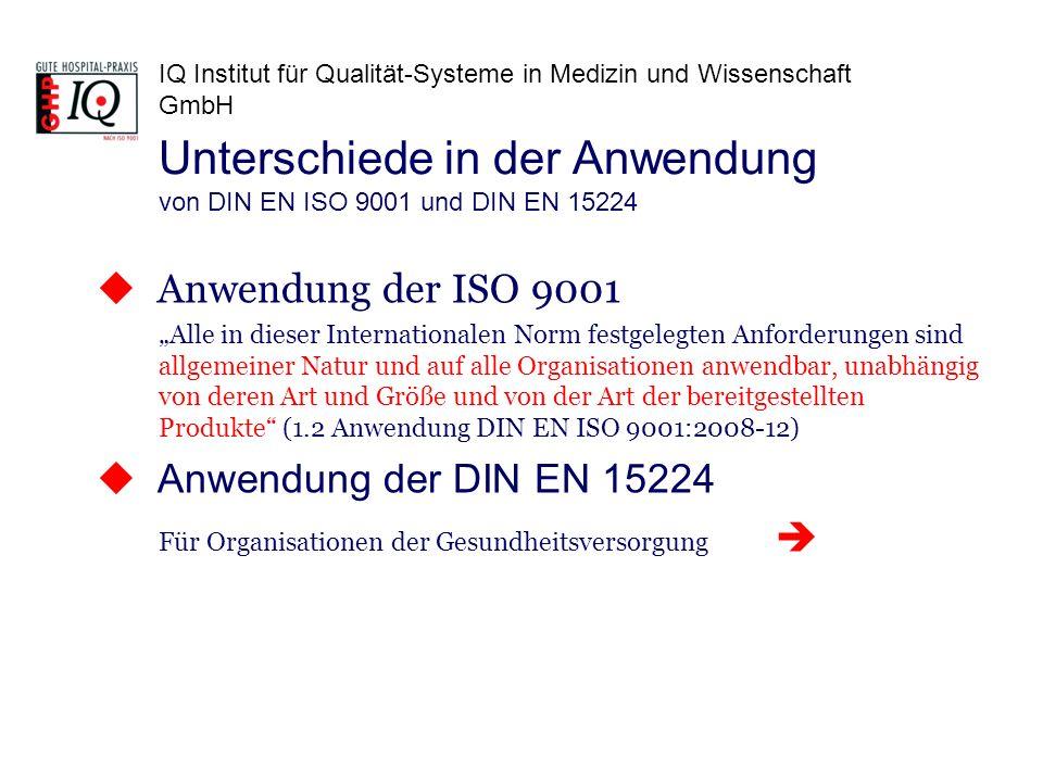 Unterschiede in der Anwendung von DIN EN ISO 9001 und DIN EN 15224