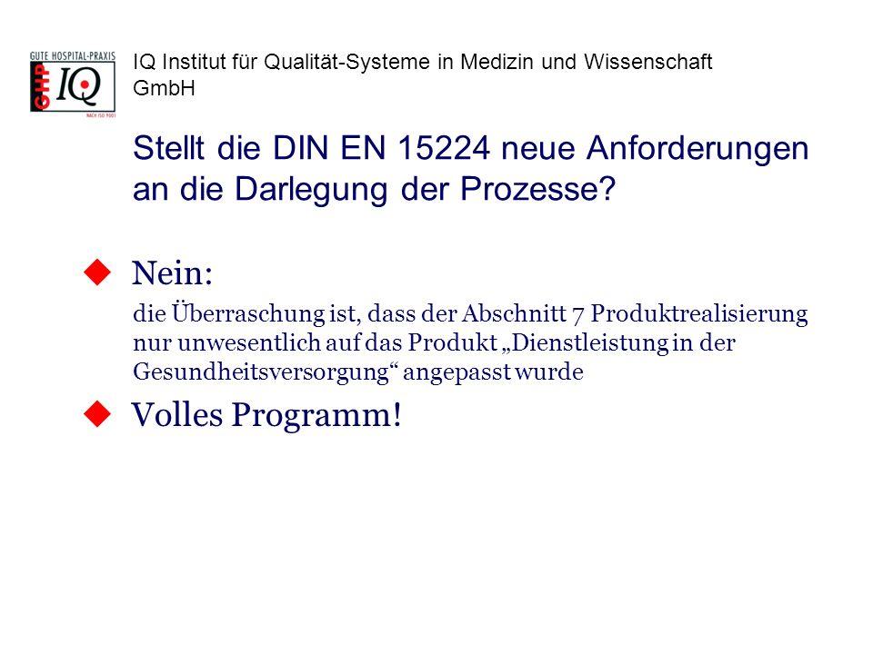 Stellt die DIN EN 15224 neue Anforderungen an die Darlegung der Prozesse